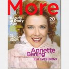 MORE November 2004 Magazine Annette Bening Susie Scott Krabacher Ana Mystor Bianca Latessa