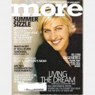 MORE June 2004 Magazine Ellen DeGeneres Jacqueline Bisset Michele Smith Glenn Close Tina Simpson