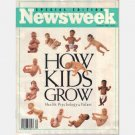 NEWSWEEK Summer 1991 Special Edition Magazine HOW KIDS GROW Health Psychology Values