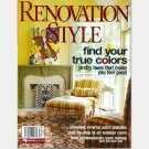 RENOVATION STYLE Summer 2005 Magazine Cissy Hornung Keith Logie Cindy Barkley Carol Goldberg Artemis