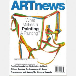 ARTnews April 2005 Art News Magazine Moscow Biennale Linda Besemer Kevin Zucker Eberhard Kavekost