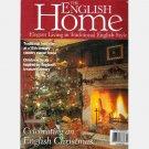 THE ENGLISH HOME December 2002 No 17 Magazine David Mlinaric Jacqueline Duncan Colin Gee Wyke Manor