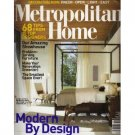 METROPOLITAN HOME October 2007 Magazine Modern By Design