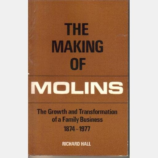 The Making of Molins The growth and transformation of a family business 1874 1977