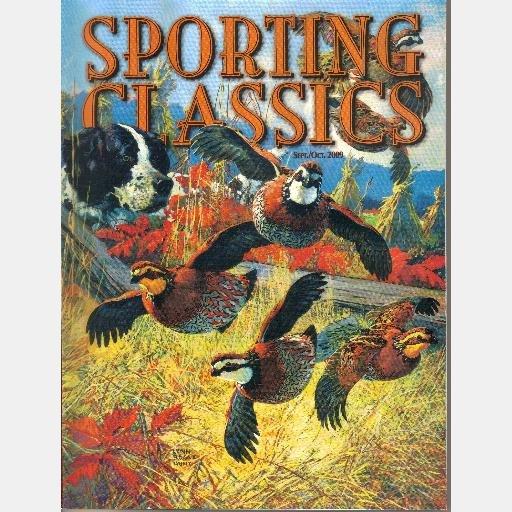 SPORTING CLASSICS September October 2009 Magazine Joshua Spies OConnor Ducks Tumbling Creek Lodge