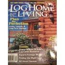 LOG HOME LIVING March 2011 Magazine Prince William Kate Log Cabin Romance