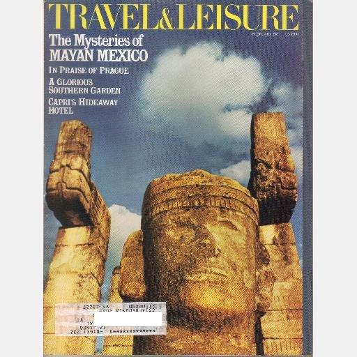 TRAVEL & LEISURE FEBRUARY 1987 Magazine MAYAN Mexico Prague Bella Scalinatella Bellingrath AL