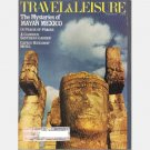 TRAVEL & LEISURE FEBRUARY 1987 Magazine MAYAN Mexico Prague Bella Scalinatella Bellingrath AL