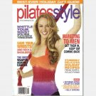 PILATES STYLE December 2010 Magazine EMILY ACRE Ron Fletcher Towelwork Marketing Men Belly Dancing