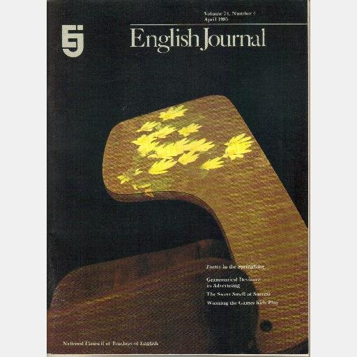ENGLISH JOURNAL April 1985 Vol 74 No 4 Grammatical Deviance in Advertising Haven Peck's Legacy
