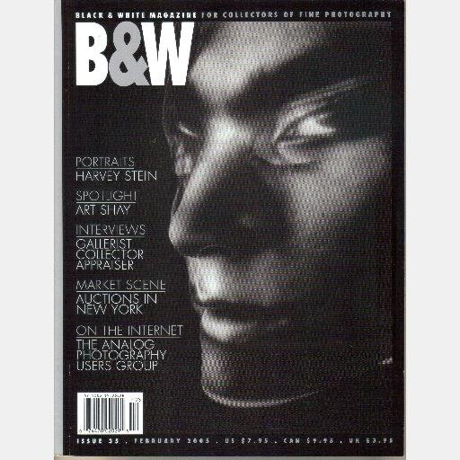 B&W Black & White 35 February 2005 Cissy Spindler HARVEY STEIN Art Shay Michal Chelbin Kent Bowser