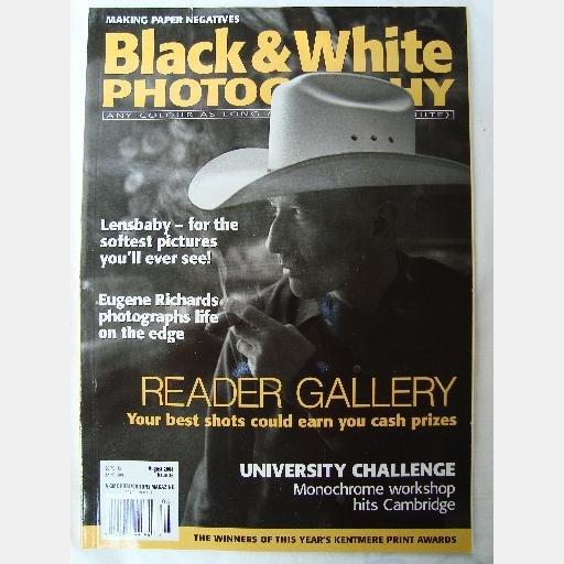 BLACK & WHITE PHOTOGRAPHY August 2004 Issue 36 Frank Jackson Jorge Lewinski EUGENE RICHARDS