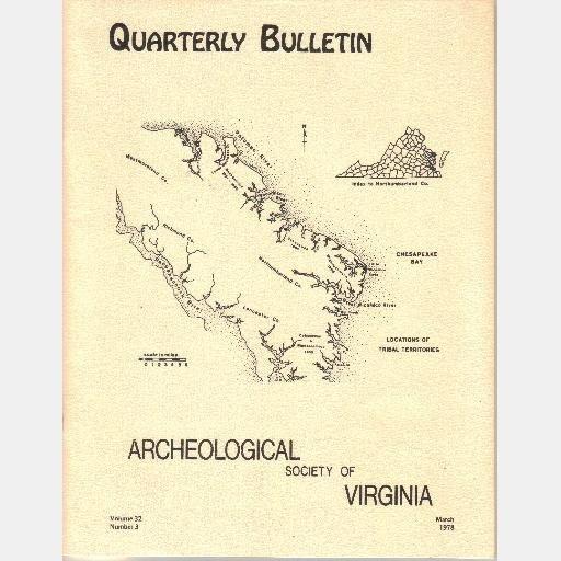 Quarterly Bulletin Archeological Society of Virginia Volume 32 No 3 March 1978