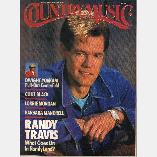 COUNTRY MUSIC January February 1990 No 141 Dwight Yoakam Clint Black Barbara Mandrell Randy Travis