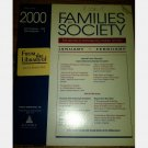 Families in Society The Journal of Contemporary Human Services January February 2000 Vol 81 No 1