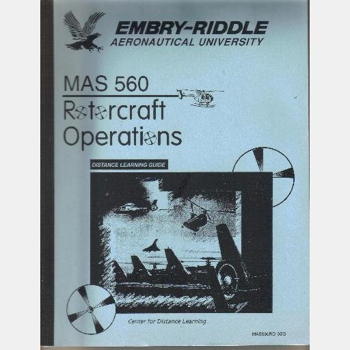 MAS 560 Rotorcraft Operations Distance Learning Guide EMBRY-RIDDLE AERONAUTICAL MAS560RO-0SG