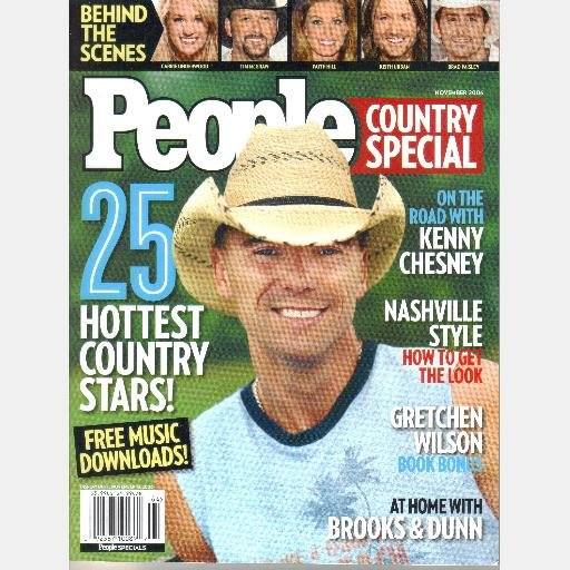 PEOPLE Country Special November 2006 Kenny Chesney Gretchen Wilson Brooks & Dunn