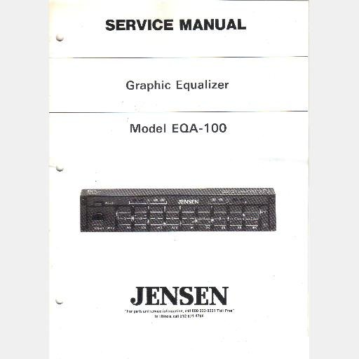 JENSEN MODEL EQA-100 Graphic Equalizer SERVICE MANUAL 1989 PARTS Schematic PCB Layout