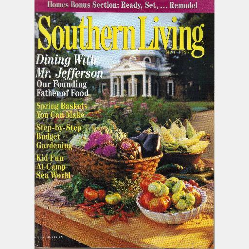 SOUTHERN LIVING May 1998 Dining with Mr Jefferson Sue SW Patrick Jurt Aichler Jennifer Burke Windham