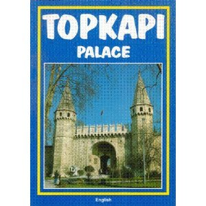 Topkapi Palace Turhan Can Orient 1997 4th edition English