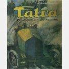 TATRA Die Geschichte der TATRA Automobile Wolfgang Schmarbeck 1977