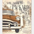 Now Look to Packard for '53 sales brochure