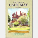 VICTORIAN CAPE MAY New Jersey A Seashore Resort for All Seasons 1994 Vacation Guide Book
