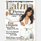 LATINA DECEMBER 2005 JANUARY 2006 EVA LANGORIA COVER Dr Maria Velez Gina Rizzo
