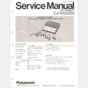 PANASONIC CJ-255ZEU Service Manual Quadro Boomer 4 in 4 out STEREO POWER AMP AMPLIFIER