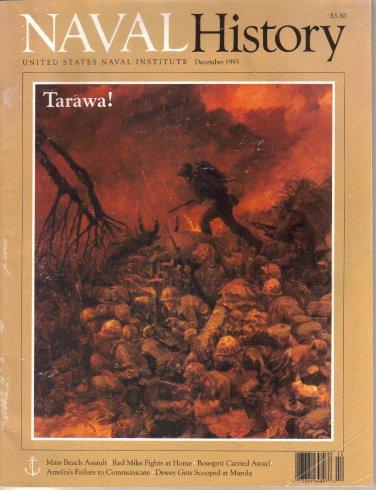 Naval History-U S Naval Institute, December 1993-Beach Assault Tarawa-Colonel Merritt Red Mike Edson