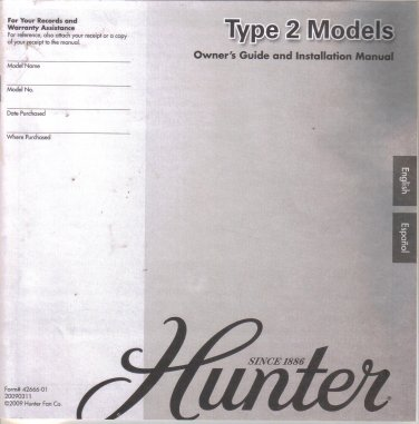 Hunter Fan Ceiling Fan Owner's Guide and Installation Manual Type 2 Models 2009 42666-02