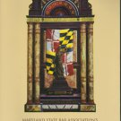 Maryland State Bar Association's Maryland Lawyers' Manual 2010 Volume XLIII