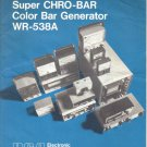 RCA SUPER CHRO-BAR SIGNAL GENERATOR MODEL WR-538A Owner Instruction Manual Schematic Parts