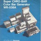 RCA SUPER CHRO-BAR SIGNAL GENERATOR MODEL WR-538A Owner Instruction Manual Schematic Parts