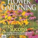 BETTER HOMES GARDENS Flower Gardening SPRING 1999 Special Interest Magazine