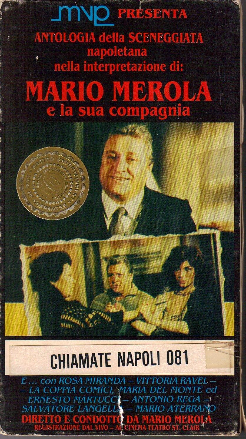 MARIO MEROLA Chiamate Napoli 081 VHS Sceneggiata Napoletana MNP Radio City Film Exchange