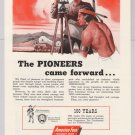 America Fore Insurance '50s PRINT AD pioneers Native American Indian 1953