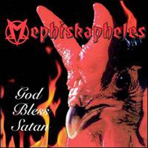 Mephiskapheles, 1994 God Bless Satan CD