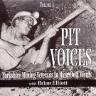 Audio CD, Pit Voices Vol 1, Yorkshire miners telling their stories
