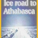 Ice Road to Athabasca - Champions Ice fishing in Canada