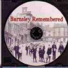 Barnsley Remembered - CD of 50 Images from early 1900s