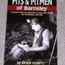 Mining- Pits & Pitmen of Barnsley by Brian Elliott - signed
