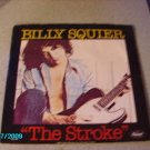 """The Stroke"" 45 RPM Billy Squier 1981"