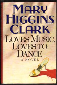 SIGNED-MARY HIGGINS CLARK-Loves Music Loves To Dance-HB