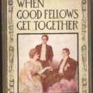 James Bennett-Good Fellows Get Together-1908-HB