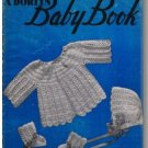 A Doreen Baby Book: Easy to Make Crochet and Knitted Baby Garments, PDF