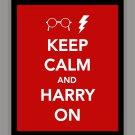 Keep Calm and Harry On Print