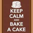 Keep Calm and Bake a Cake print