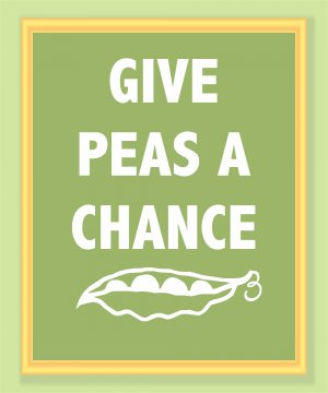 Give Peas a Chance Print