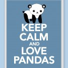 Keep Calm and Love Pandas Print